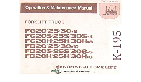 Owners manual for komatsu forklift manual array komatsu forlift fg u0026 fd series forklift truck operations rh amazon com fandeluxe Choice Image