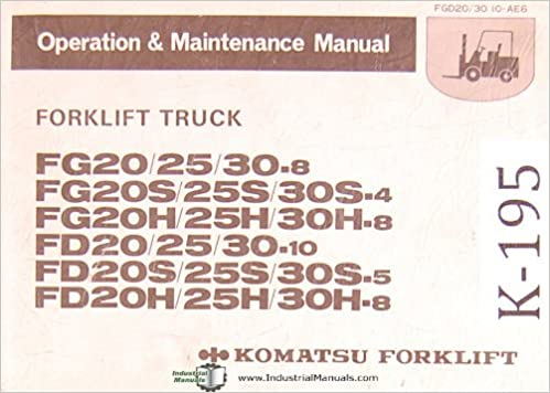 komatsu forlift fg & fd series, forklift truck, operations & maintenance  manual spiral-bound – 1987