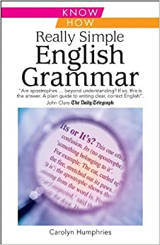 Book Really Simple English Grammar: Know How by Carolyn Humphries (1-Apr-2003)