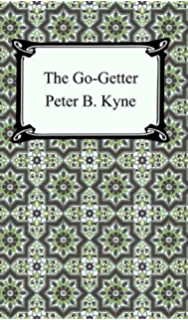 Amazon the go getter ebook peter b peter bernard kyne the go getter fandeluxe Choice Image