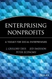img - for Enterprising Nonprofits: A Toolkit for Social Entrepreneurs by Dees, J. Gregory, Emerson, Jed, Economy, Peter 1st edition (2001) Hardcover book / textbook / text book