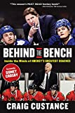 img - for Behind the Bench: Inside the Minds of Hockey's Greatest Coaches book / textbook / text book