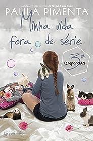 Minha Vida Fora de Série. 3ª Temporada