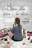 capa de Minha Vida Fora de Série. 3ª Temporada