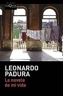 La novela de mi vida par Padura