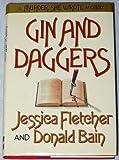 Gin & Daggers: A Murder She Wrote Mystery by Jessica Fletcher (1989-06-03)