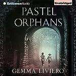 Pastel Orphans | Gemma Liviero