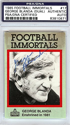 George Blanda Autographed 1985 Football Immortals Card #17 Oakland Raiders Signed Twice PSA/DNA #83810871