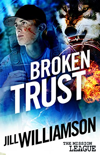 Broken Trust (The Mission League Book 3) by [Williamson, Jill]