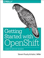 Getting Started with OpenShift Front Cover