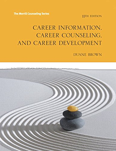 Career Information, Career Counseling and Career Development with MyLab Counseling with Pearson eText -- Access Card Package (11th Edition)