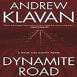 Dynamite Road: A Weiss and Bishop Novel | Andrew Klavan