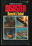 Disaster, Donald J. Sobol, 0671299395