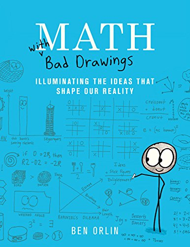 Book Cover: Math with Bad Drawings: Illuminating the Ideas That Shape Our Reality