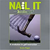 img - for NAIL IT with 3skillsgolf book / textbook / text book