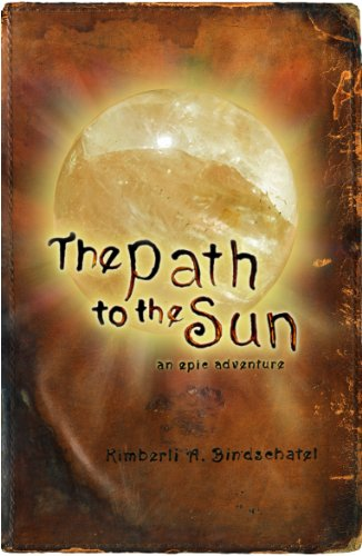 The Path to the Sun: an epic adventure (The Fallen Shadows Trilogy Book 1)