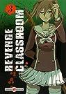 Revenge classroom, tome 3 par Yamazaki