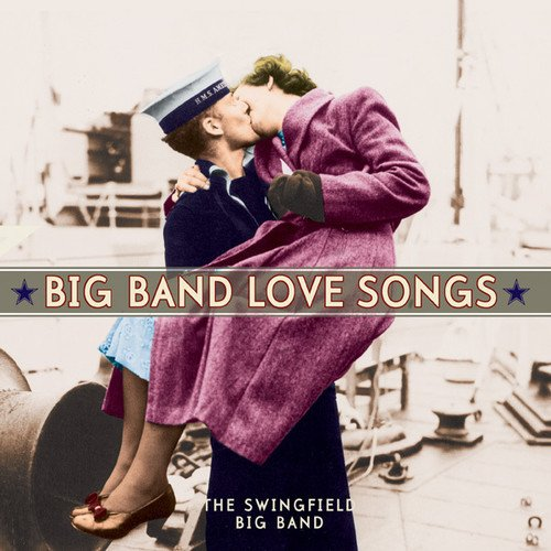 Big Singers Band - Big Band Love Songs