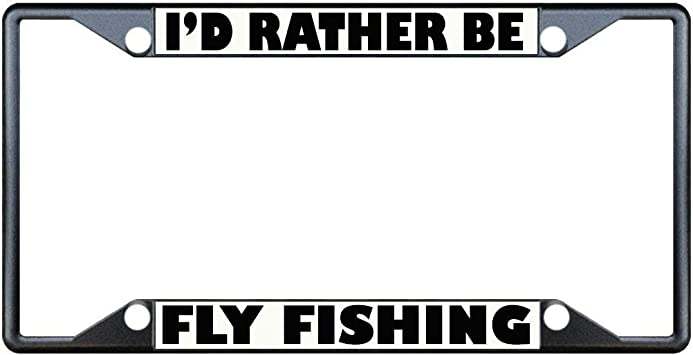 I/'D RATHER BE FISHING License Plate Frame Stainless Metal Tag Holder
