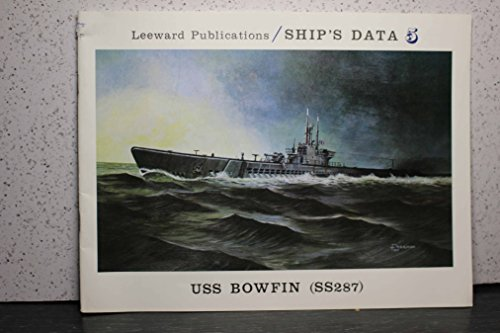 USS Bowfin (SS-287) (Ship's Data 5)