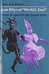 """Jean Rhys at """"World's End"""": Novels of Colonial and Sexual Exile"""