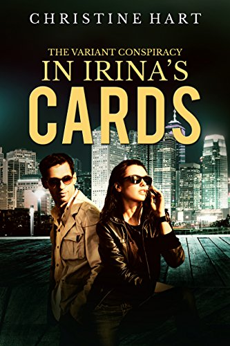 In Irina's Cards (The Variant Conspiracy Book 1)