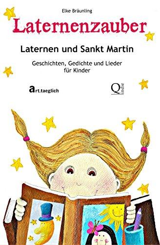 Laternenzauber Laternen Und Sankt Martin Geschichten