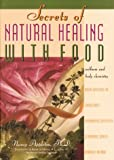 Secrets of Natural Healing with Food, Nancy Appleton, 0915801493