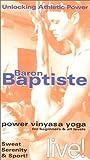 Baron Baptiste: Power Vinyasa Yoga [VHS]