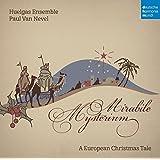 Mirabile Mysterium - A European Christmas Tale