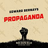 by Edward Bernays (Author), Mark Crispin Miller - introduction (Author), Grover Gardner (Narrator), Inc. Blackstone Audio (Publisher) (293)  Buy new: $17.47$9.95