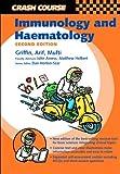 Crash Course:  Immunology and Haematology (Crash Course-UK)