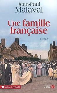 Une famille française : [1], Malaval, Jean-Paul