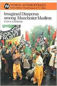 Amazon.com: Imagined Diasporas Among Manchester Muslims