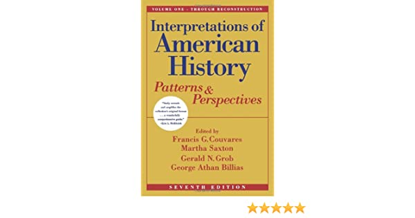 Amazon Interpretations Of American History Vol One Through