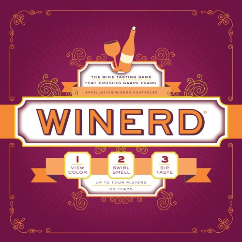 Winerd: The Wine Tasting Game that Crushes Grape Fears by Tamara Leigh Murphy