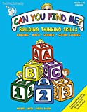 Starts students on the road to critical thinking! Can You Find Me? develops skills in reading readiness, science, math, and social studies using five basic thinking skills: similarities and difference
