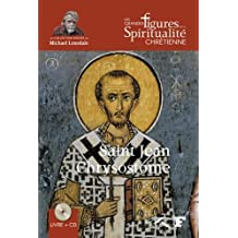 Saint Jean Chrysostome: 347-407 (Livre + CD)
