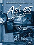Asi Es : Student Activities Manual, Levy-Konesky, Nancy and Daggett, Karen, 0030259312
