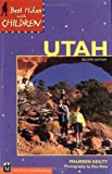img - for Best Hikes with Children Utah (Best Hikes with Children Series) book / textbook / text book