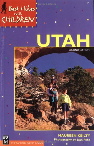 Best  Hikes with Children Utah (Best Hikes with Children Series)