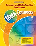 img - for Math Connects, Grade K, Reteach and Skills Practice Workbook (ELEMENTARY MATH CONNECTS) book / textbook / text book