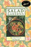 img - for Salad Gardens: Gourmet Greens and Beyond book / textbook / text book
