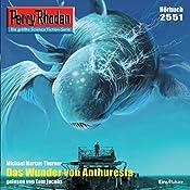 Das Wunder von Anthuresta (Perry Rhodan 2551) | Michael Marcus Thurner