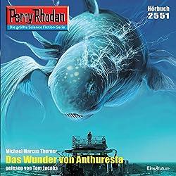 Das Wunder von Anthuresta (Perry Rhodan 2551)