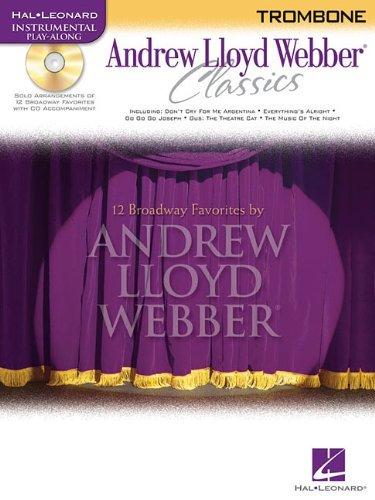 Lloyd Trombone Webber Andrew - Andrew Lloyd Webber Classics: Trombone [With CD (Audio)] (Hal Leonard Instrumental Play-Along) by Andrew Lloyd Webber (Composer) (4-Jul-2008) Paperback
