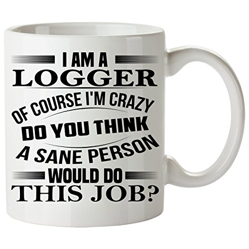 Toddler Logger Costume (LOGGER Mug 11 Oz - LOGGER Gifts - Unique Coffee Mug, Coffee Cup #02)