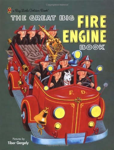 Little Red Fire Engine - The Great Big Fire Engine Book