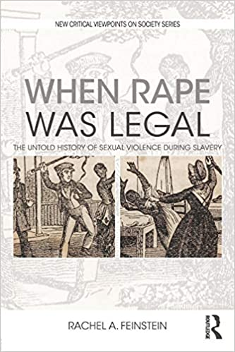Amazon com: When Rape was Legal (New Critical Viewpoints on Society