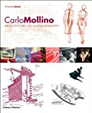 img - for Carlo Mollino: Architecture as Autobiography, Revised and Expanded Edition book / textbook / text book